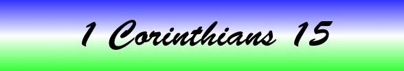 1 Corinthians Chapter 15