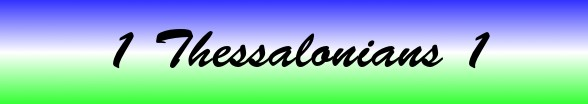 1 Thessalonians Chapter 1