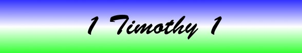 1 Timothy Chapter 1
