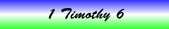 1 Timothy Chapter 6