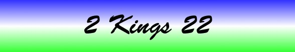 2 Kings Chapter 22