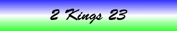 2 Kings Chapter 23