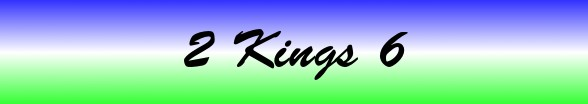 2 Kings Chapter 6