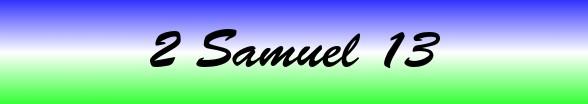 2 Samuel Chapter 13