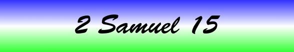 2 Samuel Chapter 15