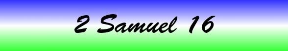 2 Samuel Chapter 16