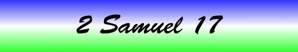 2 Samuel Chapter 17