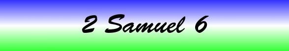 2 Samuel Chapter 6