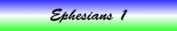 Ephesians Chapter 1