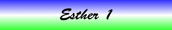 Esther Chapter 1