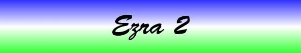 Ezra Chapter 2