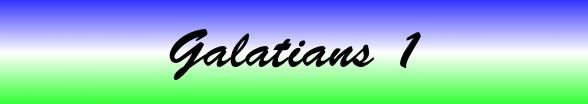 Galatians Chapter 1