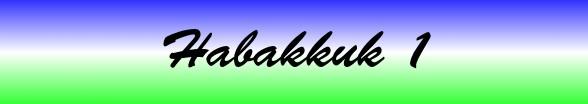 Habakkuk Chapter 1