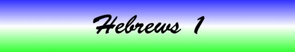 Hebrews Chapter 1