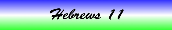 Hebrews Chapter 11