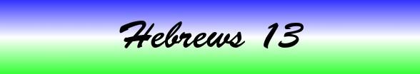 Hebrews Chapter 13