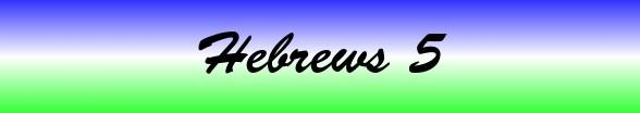 Hebrews Chapter 5