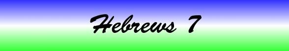 Hebrews Chapter 7