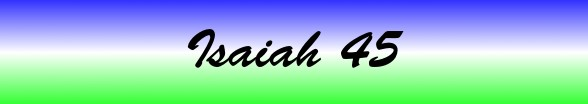 Isaiah Chapter 45