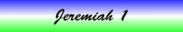 Jeremiah Chapter 1