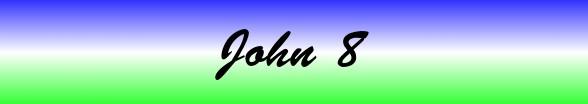 John Chapter 8