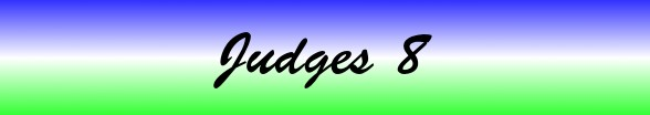 Judges Chapter 8