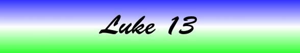 Luke Chapter 13