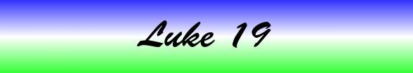 Luke Chapter 19