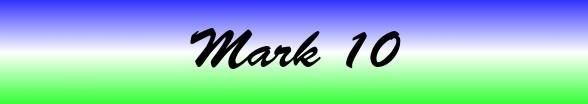 Mark Chapter 10