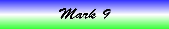 Mark Chapter 9