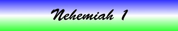 Nehemiah Chapter 1