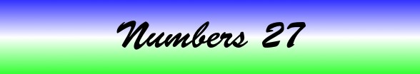 Numbers Chapter 27
