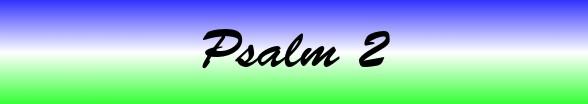 Psalms Chapter 2