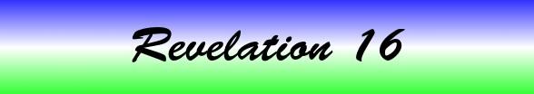 Revelation Chapter 16