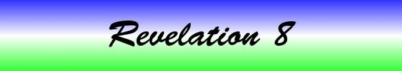 Revelation Chapter 8