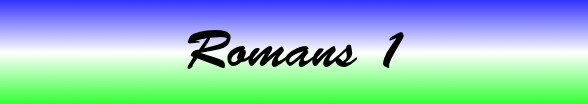Romans Chapter 1