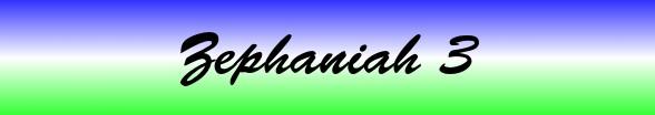 Zephaniah Chapter 3